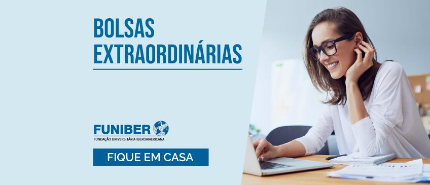 #FiqueEmCasa e acesse ao Programa de Bolsas extraordinárias da FUNIBER