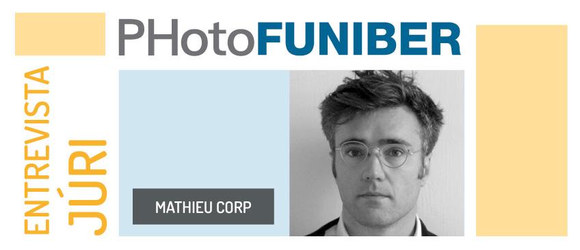 Entrevista com Mathieu Corp, membro do jurado de honra do PHotoFUNIBER'20